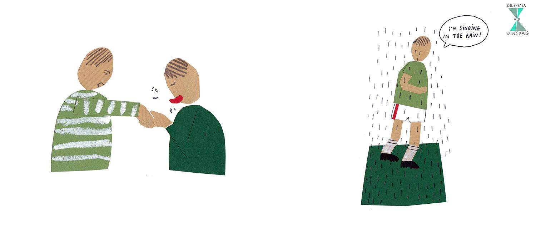#339 als iemand je een hand geeft, lik je die hand -OF- als het regent, zing je continu 'Singing in the rain' (ook als je binnen bent)